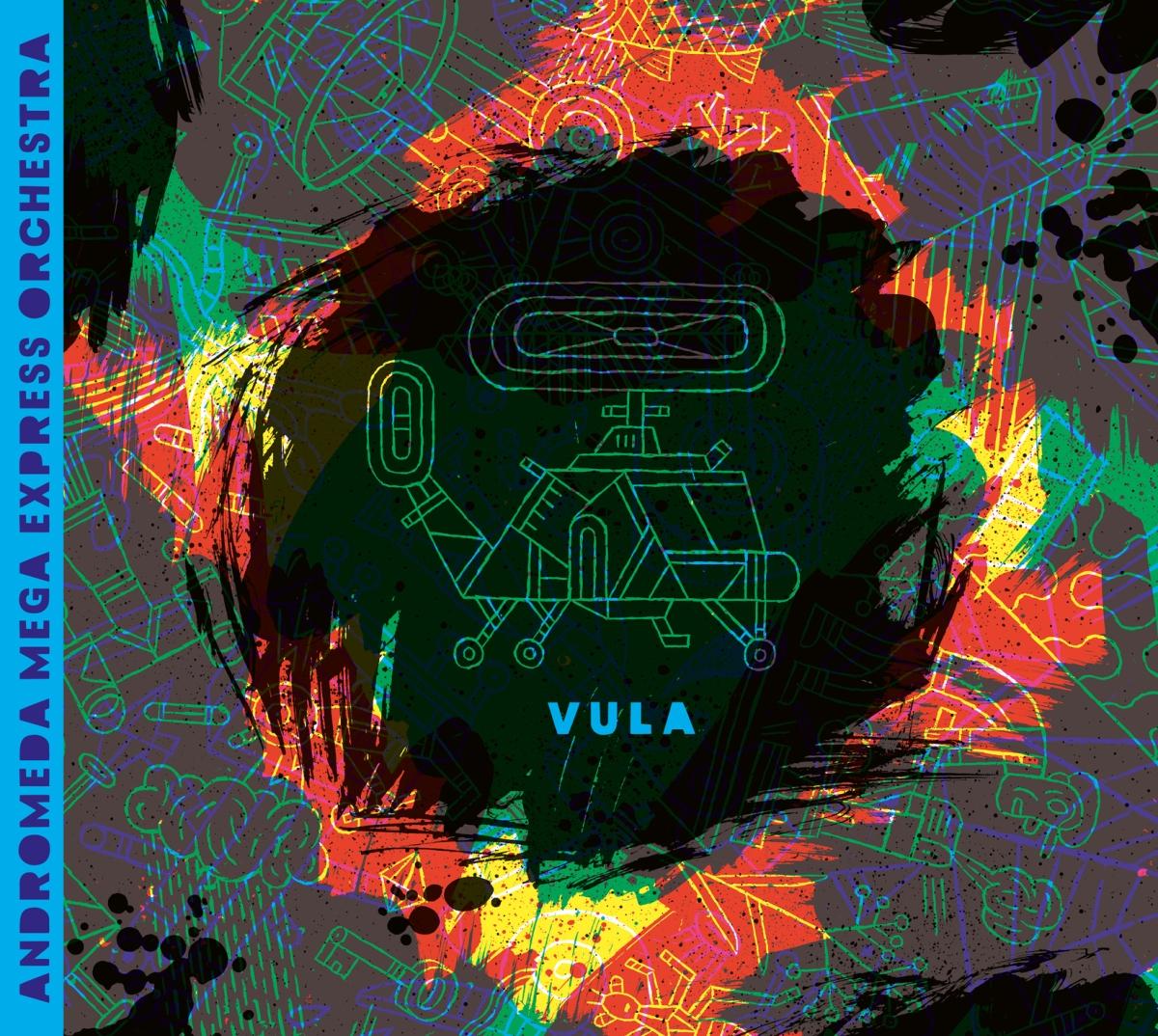 Andromeda Mega Express Orchestra – Vula [Alien Transistor2017]